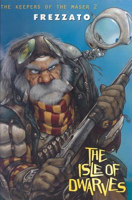 The Keepers of the Maser: The Isle of Dwarves