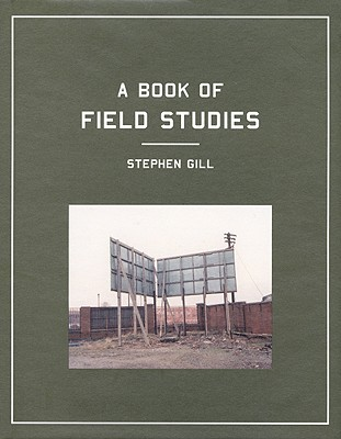 Field Studies by Stephen Gill