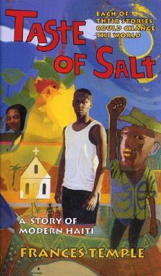 Taste of salt a story of modern haiti by frances temple 411412 fandeluxe Images