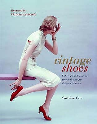 Vintage Shoes by Caroline Cox