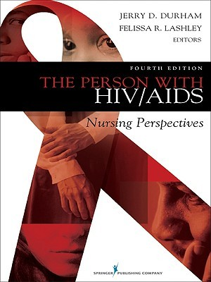The Person with HIV/AIDS: Nursing Perspectives