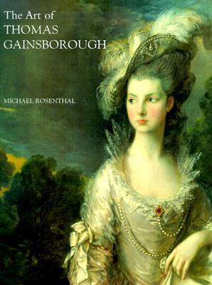 "The Art of Thomas Gainsborough: ""A Little Business for the Eye"""