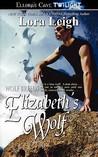 Elizabeth's Wolf (Breeds, #3; Wolf Breeds, #1)