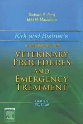 Kirk and Bistner's Handbook of Veterinary Procedures and Emergency Treatment