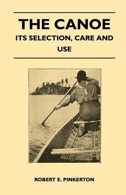 the-canoe-its-selection-care-and-use