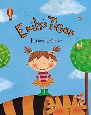 Emily's Tiger by Miriam Latimer