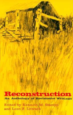 Reconstruction: An Anthology of Revisionist Writings