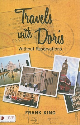 Travels with Doris: Without Reservations