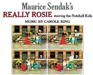 Maurice Sendak's Really Rosie Starring the Nutshell Kids by Maurice Sendak