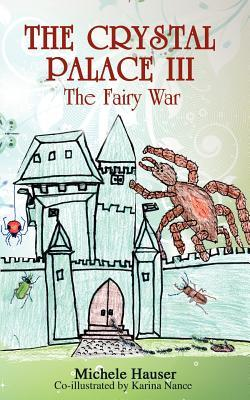 The Fairy War (The Crystal Palace, #3)