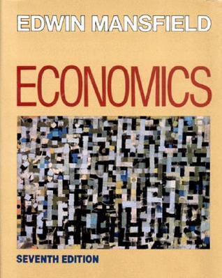 Economics by Edwin Mansfield