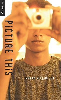 Picture This by Norah McClintock