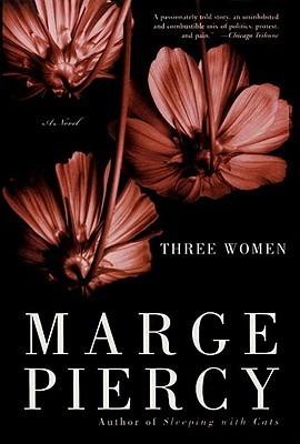 Three Women by Marge Piercy