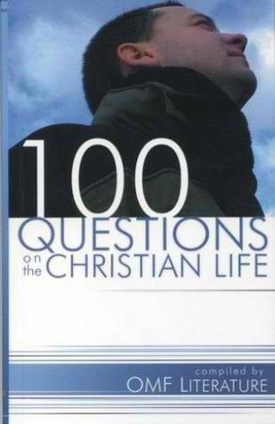 100 Questions on the Christian Life por OMF Literature PDF DJVU 978-9715111096