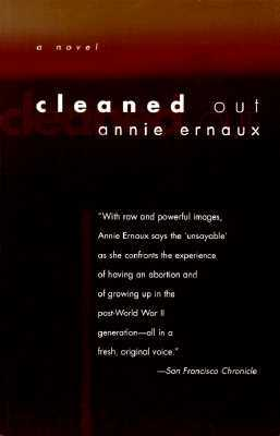 Cleaned Out by Annie Ernaux