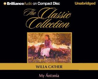 My Ántonia (Classic Collection (Brilliance Audio))