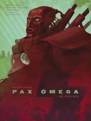 Pax Omega (Pax Britannia: El Sombre, #3)