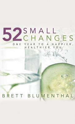 52 Small Changes by Brett Blumenthal