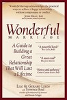 Wonderful Marriage: A Guide to Building a Great Relationship That Will Last a Lifetime