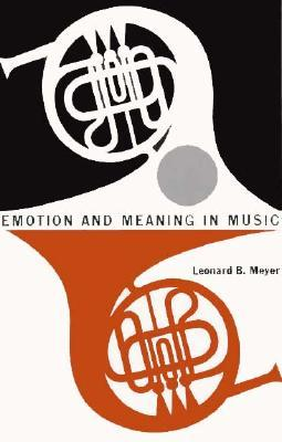 Emotion and Meaning in Music