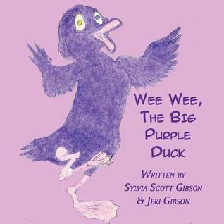 Wee Wee, the Big Purple Duck
