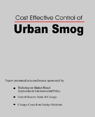 Cost Effective Control of Urban Smog