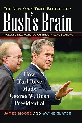 Bush's Brain by James     Moore