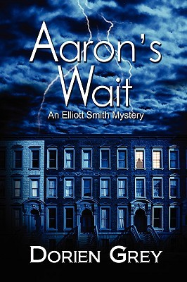 Aaron's Wait (Elliott Smith #2)