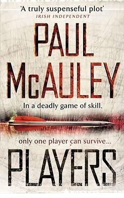 Players by Paul McAuley