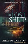 The Lost Sheep (Colton Parker Mystery Series, Book 4)