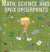 Math, Science, and UNIX Underpants by Bill Amend