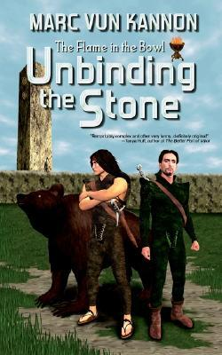 Unbinding the Stone (The Flame in the Bowl, #1)