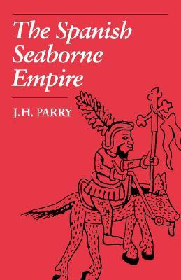 the-spanish-seaborne-empire