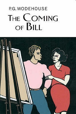 The Coming Of Bill by P.G. Wodehouse