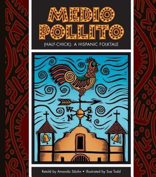 medio-pollito-half-chick-a-mexican-folktale