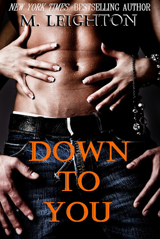 Down to You by Michelle Leighton