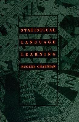Statistical Language Learning by Eugene Charniak