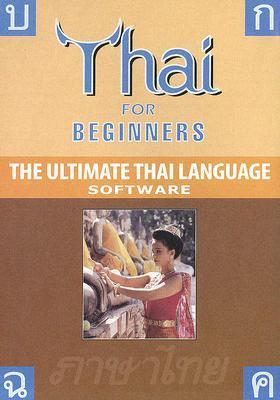 Thai for Beginners: The Ultimate Thai Language Software