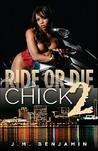Ride or Die Chick 2