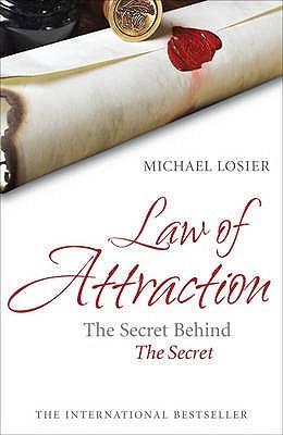 Descargar Law of attraction: the secret behind the secret epub gratis online Michael J. Losier
