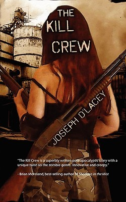 The Kill Crew by Joseph D'Lacey