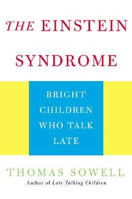 The Einstein Syndrome: Bright Children Who Talk Late