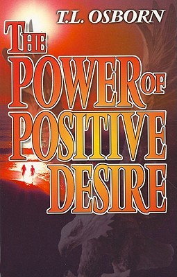 The Power of Positive Desire