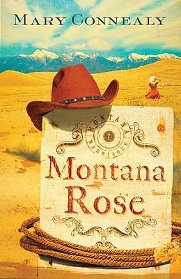 Montana Rose (Montana Marriages, #1)