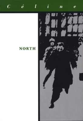 North by Louis-Ferdinand Céline