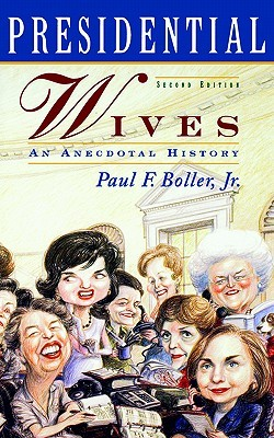 presidential-wives-an-anecdotal-history