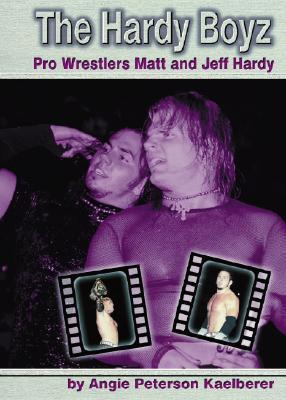 Hardy Boyz: Pro Wrestlers Matt and Jeff Hardy