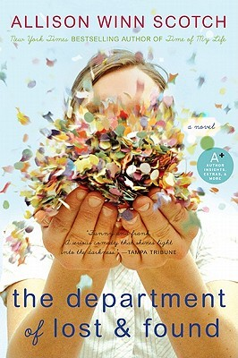 The Department of Lost & Found by Allison Winn Scotch