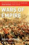 Wars of Empire (Smithsonian History of Warfare)