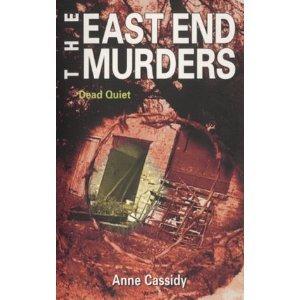 Dead Quiet (East End Murders, #8)